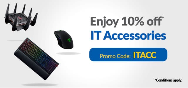 Enjoy 10% off IT Accessories