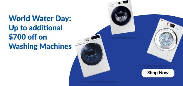 Widget Banner - World Water Day : $700 off on Washing Maching