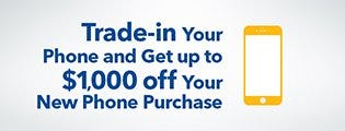 Trade in your current phone and get a discount off your new phone purchase