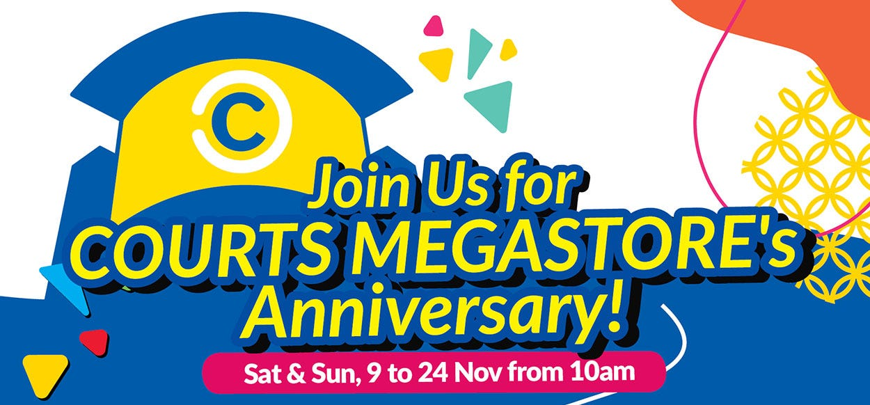 COURTS Megastore Anniversary