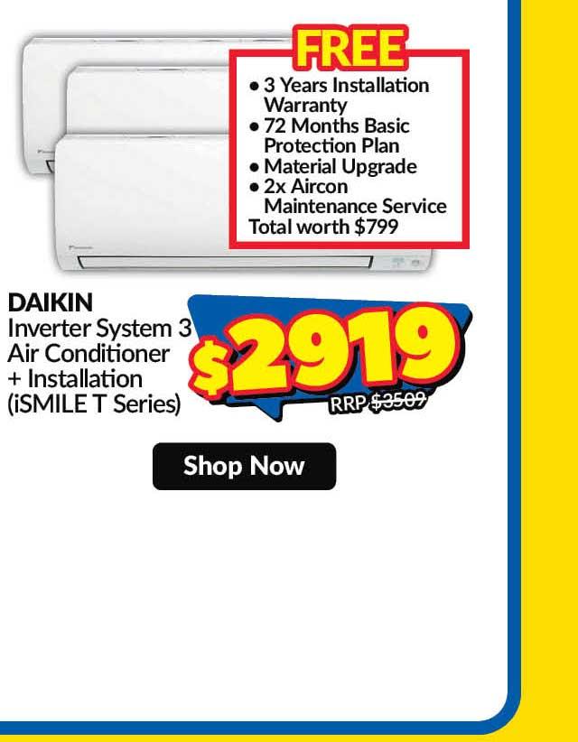 DAIKIN MKS50TVMG/CTKS25TVMG X 3 INVERTER SYS 3 AIRCON + INSTALLATION (ISMILE T SERIES)
