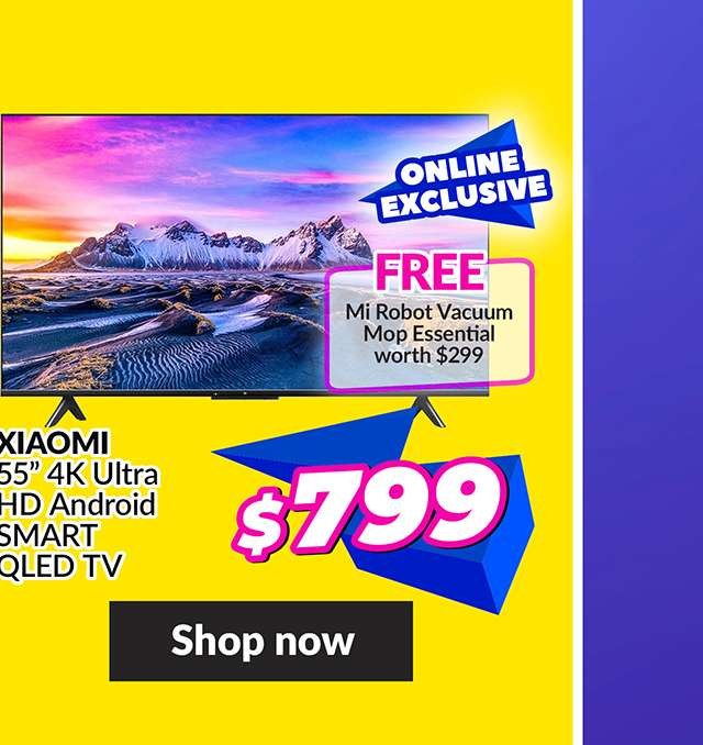 XIAOMI 55 IN 4K UHD ANDROID 10 SMART TV (ONLINE EXCLUSIVE)